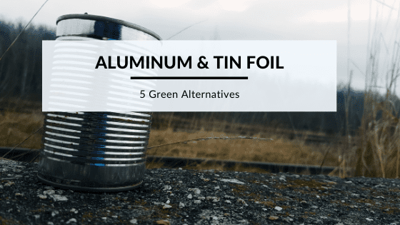 Tin Foil Green alternatives