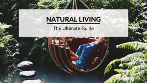 Natural living feature image